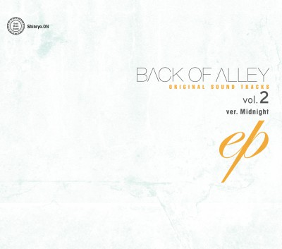 BACK OF ALLEY ORIGINAL-SOUND TRACKS Vol,2-Ver.Midnight EP_V.A